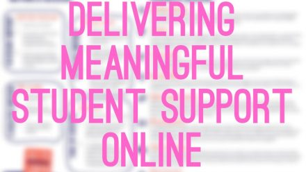 Remote Resource #2: Delivering Meaningful Student Support Online (Guide & Webinar)