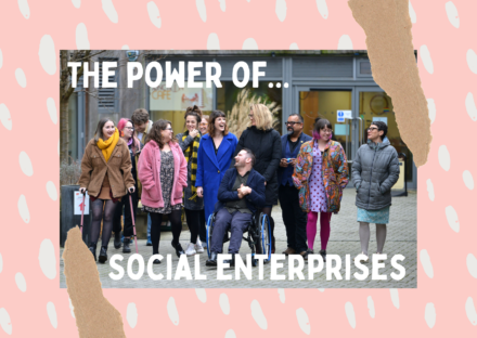 """The text reads """"The power of social enterprises"""", there is a picture of the D&A team in a pink dotty frame"""
