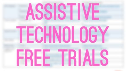 Remote Resource #5: Assistive Technology Free Trials